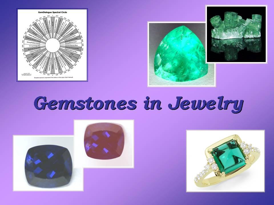 Gemstones in jewelry